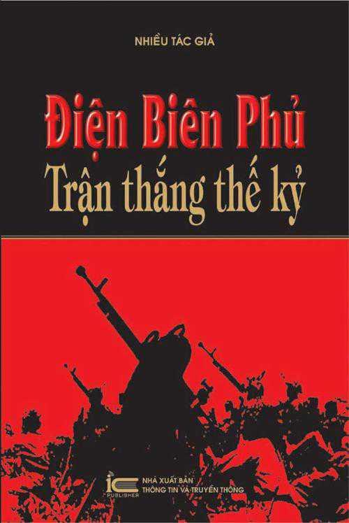 Điện Biên Phủ - Trận thắng thế kỷ