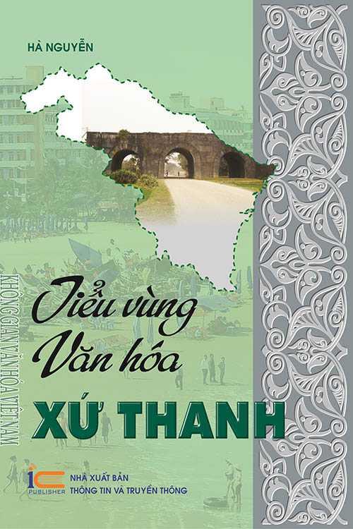 Không gian văn hóa Việt Nam - Tiểu vùng văn hóa xứ Thanh
