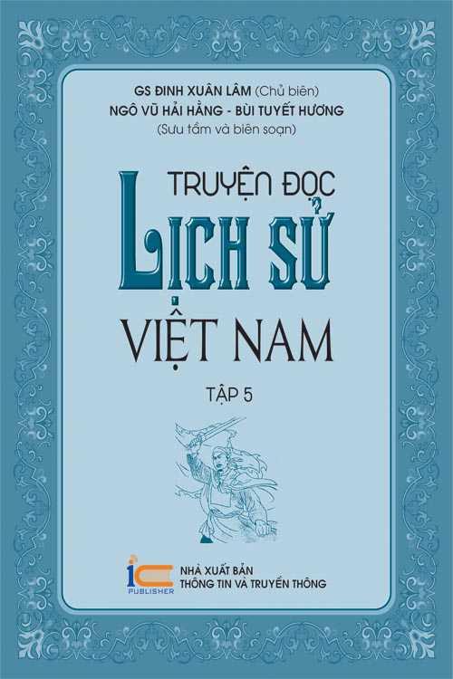 Truyện đọc lịch sử Việt Nam - Tập 5
