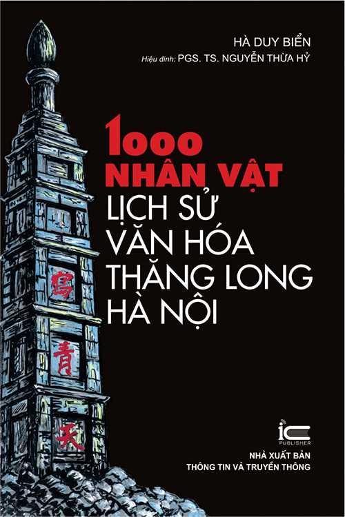 1000 Nhân vật lịch sử - văn hóa Thăng Long - Hà Nội