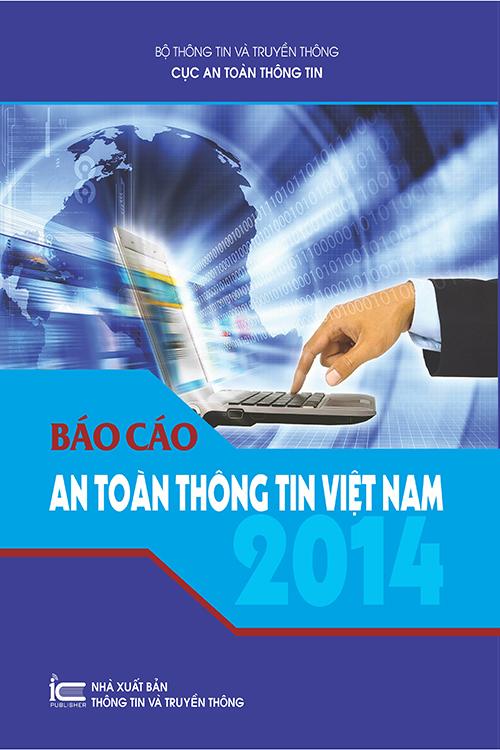 Báo cáo An toàn thông tin Việt Nam 2014