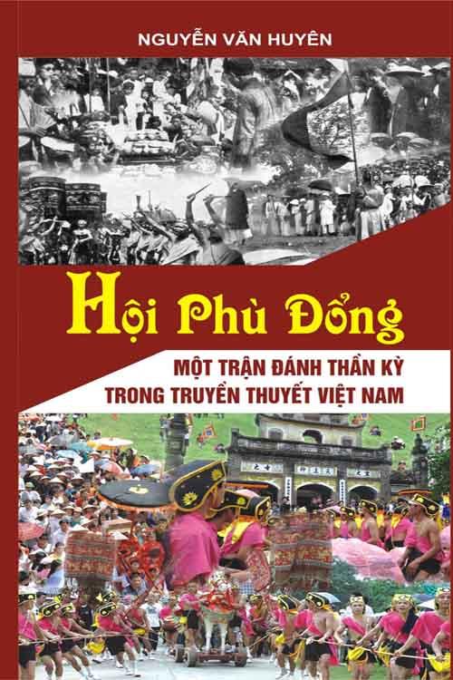 Hội phù đổng - Mật trận đánh thần kỳ trong truyền thuyết Việt Nam