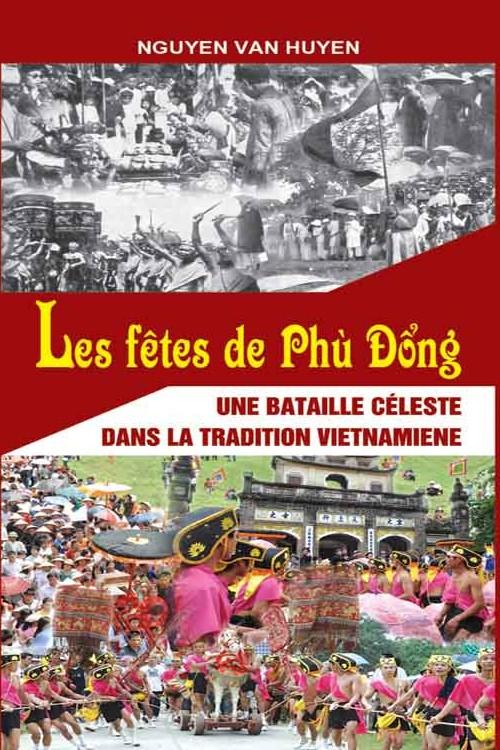 Les fêtes du Phù Đổng - Une bataille céleste dans la tradition Vietnamiene