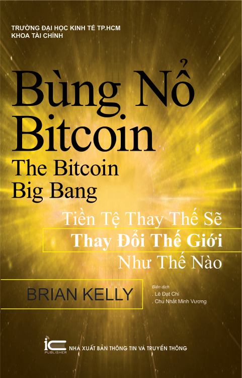 Bùng nổ Bitcoin - The Bitcoin Big Bang