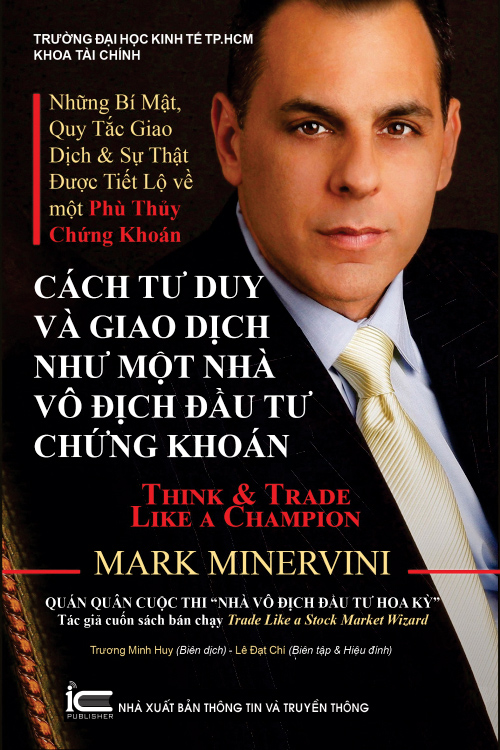Cách tư duy và giao dịch như một nhà vô địch đầu tư chứng khoán