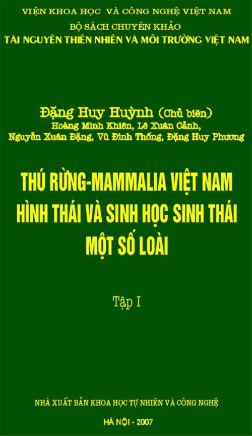 Thú rừng - Mammalia Việt Nam hình thái và sinh học sinh thái một số loài
