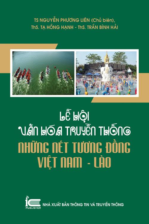Lễ hội văn hóa truyền thống, những nét tương đồng Việt Nam - Lào