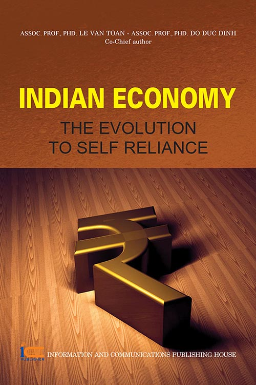 Indian Economy: The Evolution To Self Reliance