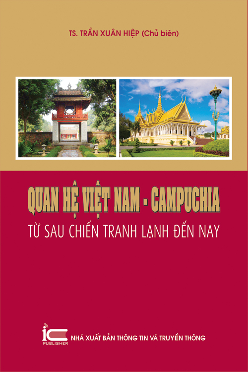 Quan hệ Việt Nam - Campuchia từ sau chiến tranh lạnh đến nay